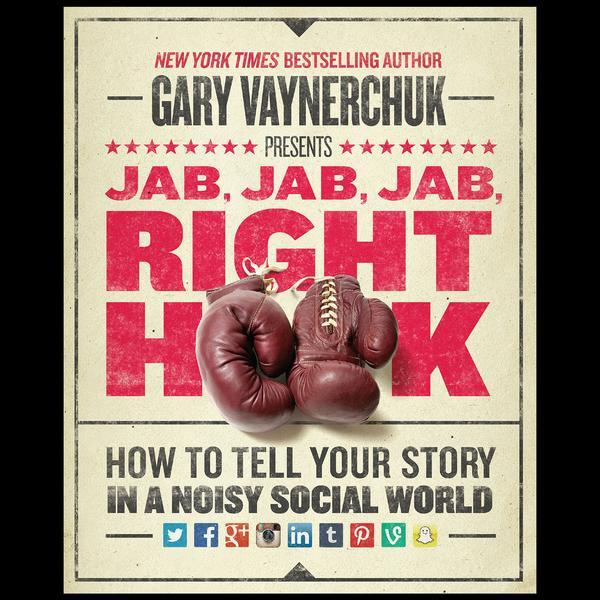 Digital Marketing Books Jab Jab Jab Right Hook Gary Vaynerchuck